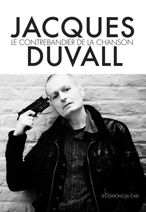 JACQUES_DUVALL-LE_CONTREBANDIER_DE_LA_CHANSON-COVER