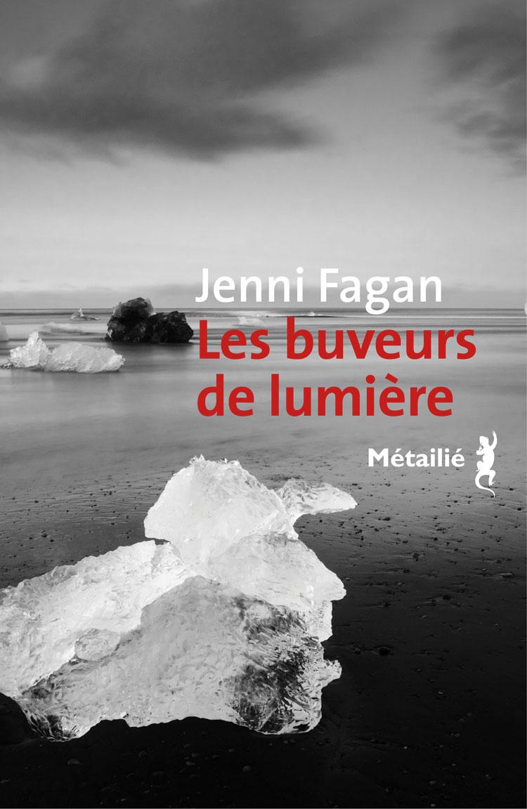 Lecture - Buveurs de lumière de Jenni fagan