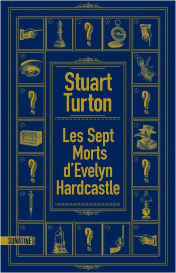 lecture yuyine start Turton les sept morts d Evelyn Hardcastle sonatine
