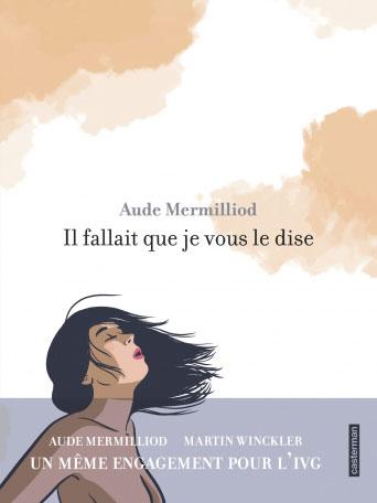 Les lectures de Yuyine - Il fallait que je vous le dise de Aude Mermilliod