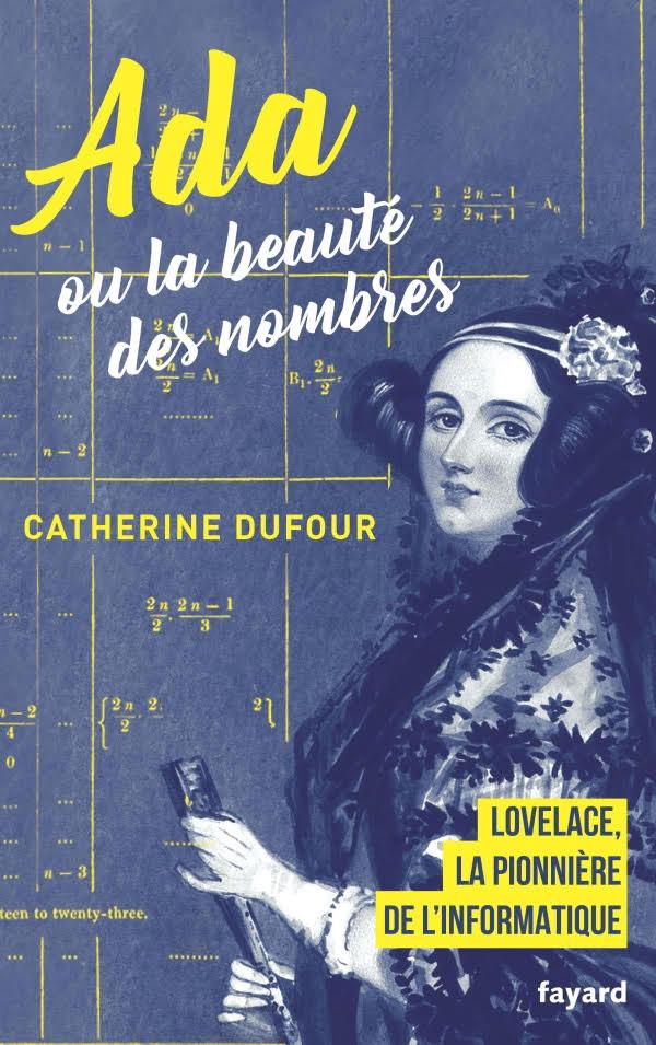 Ada ou la beauté des nombre de Catherine Dufour chez Fayard