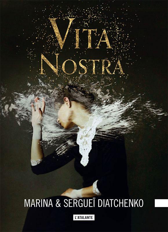 Lecture, les critiques de Yuyine. Les Métamorphoses, Vita Nostra - Marina et Sergeï Diatchenko