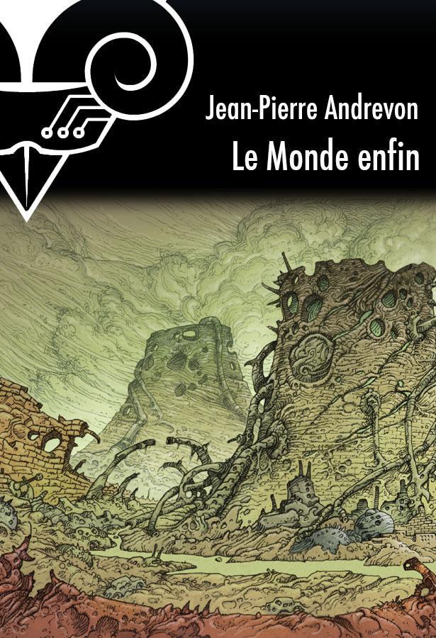 Lectures de Yuyine, Le monde enfin de Jean-Pierre Andrevon