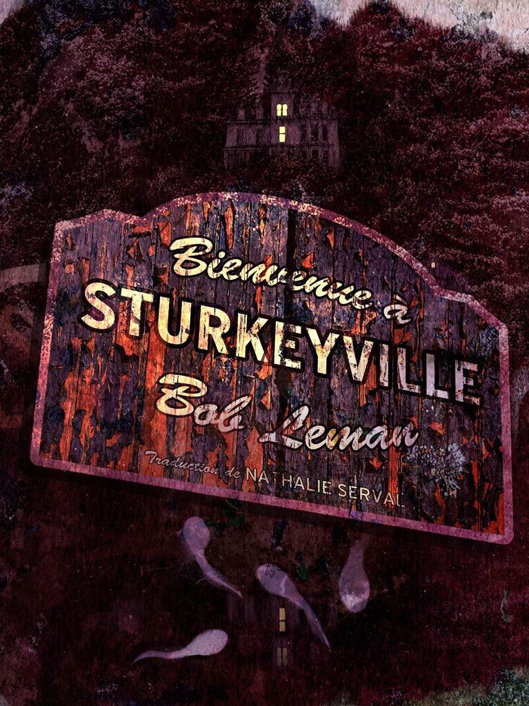 Lectures de Yuyine, bienvenue à Sturkeyville